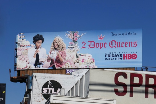 2 Dope Queens 2019 HBO billboard