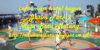 Daftar Hotel Dekat Jatim Park 2