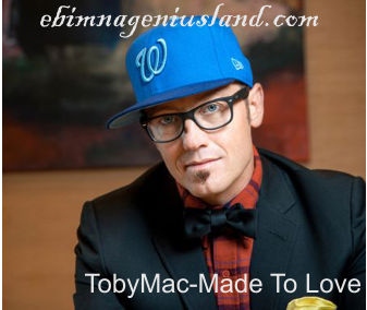 TobyMac-Made To Love