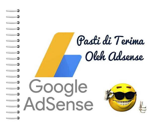 Cara Pasti Diterima Pendaftarannya Oleh Google Adsense