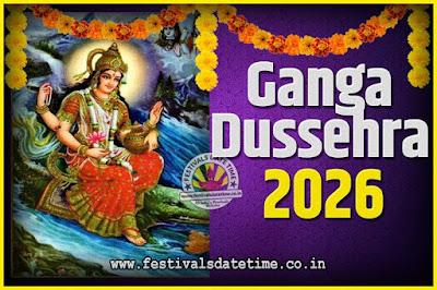 2026 Ganga Dussehra Pooja Date and Time, 2026 Ganga Dussehra Calendar