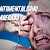 Sentimentalismo exagerado e suas consequências