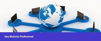 Jasa Website Profesional, Jasa Pembuatan Website Profesional, Jasa Pembuatan Website