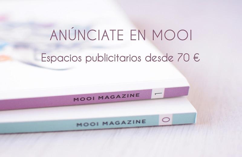 Abierto el plazo para anunciarte en Mooi (Revista + Blog)