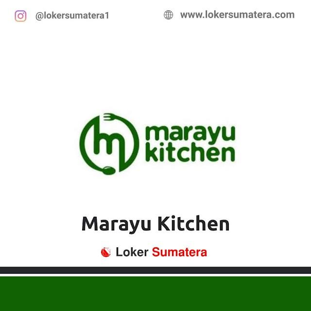 Lowongan Kerja Pekanbaru, Marayu Kitchen Juli 2021