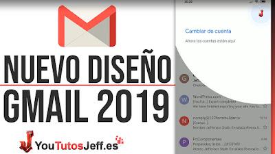 nuevo diseño gmail 2019