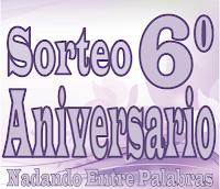 http://nadando-entre-palabras.blogspot.com.es/2017/12/sorteo-sexto-aniversario-d.html