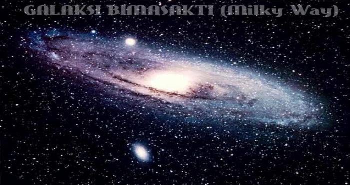 GALAKSI BIMASAKTI (Milky Way)