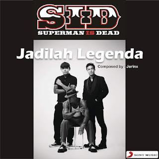 Superman Is Dead - Jadilah Legenda on iTunes