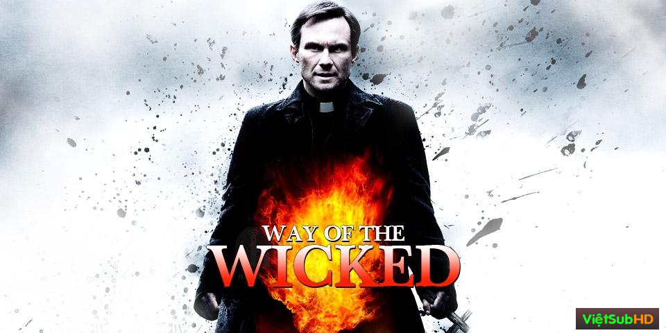 Phim Lời Nguyền Ác Ma VietSub HD | Way of the Wicked 2014
