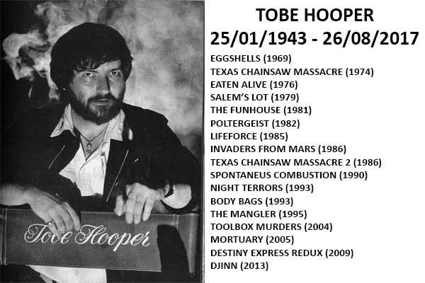 R.I.P. Tobe Hooper 1943-2017