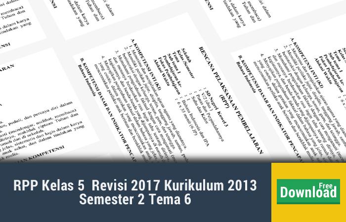 RPP Kelas 5  Revisi 2017 Kurikulum 2013 Semester 2 Tema 6