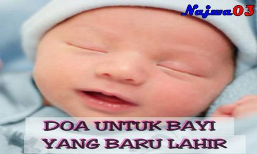 Bacaan Doa Untuk Menengok Bayi Yang Baru Lahir