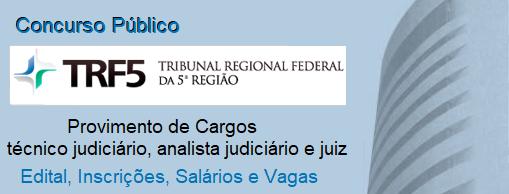 Edital TRF-5 - Tribunal Regional Federal da 5ª Região 2017