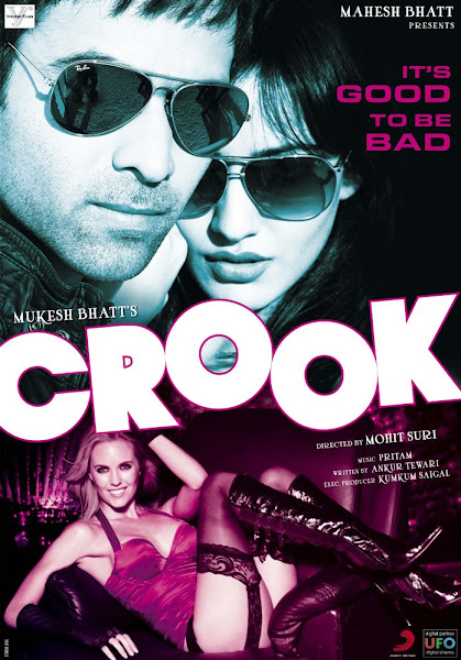 Poster Of Crook It's Good To Be Bad 2010 720p Hindi DVDRip Full Movie Download