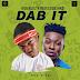 Music: Kida Kudz feat. Reekado Banks – Dab It