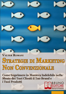 Strategie di Marketing non Convenzionale eBook di Valter Romani