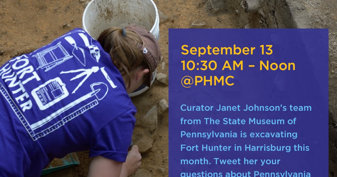 Dig up your questions for Ask A Curator - Pennsylvania Trails of History 2017-09-12 16:00