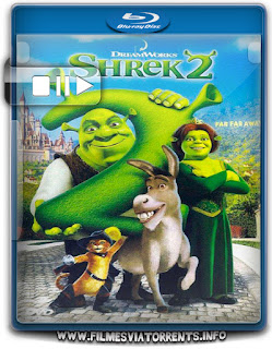 Shrek 2 Torrent - BluRay Rip 1080p Dual Áudio