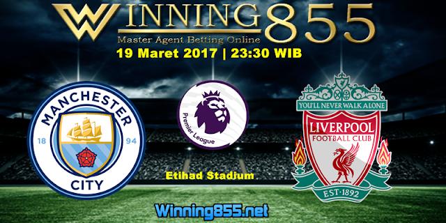 Prediksi Skor Manchester City vs Liverpool 19 Maret 2017