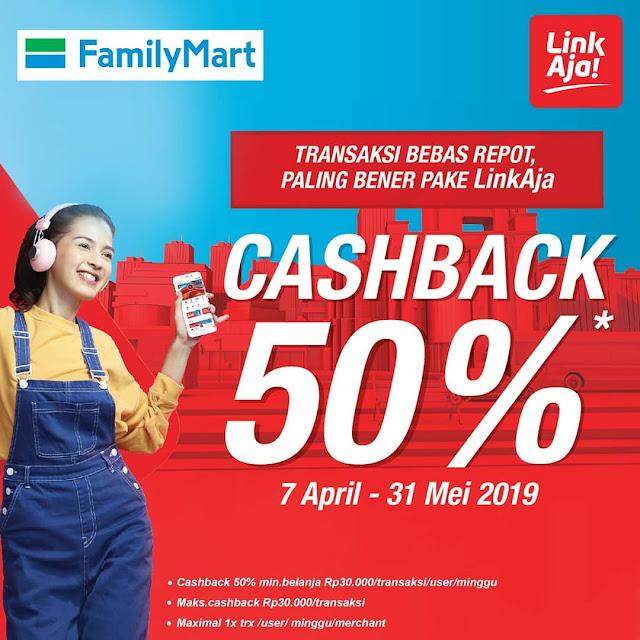 #FamilyMart - #Promo Cashback 50% Pakai LINK AJA (s.d 31 Mei 2019)