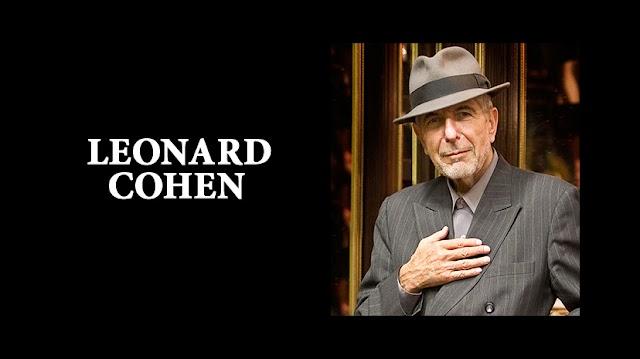 Leonard Cohen. 'Έφυγε για το αιώνιο ταξίδι του...