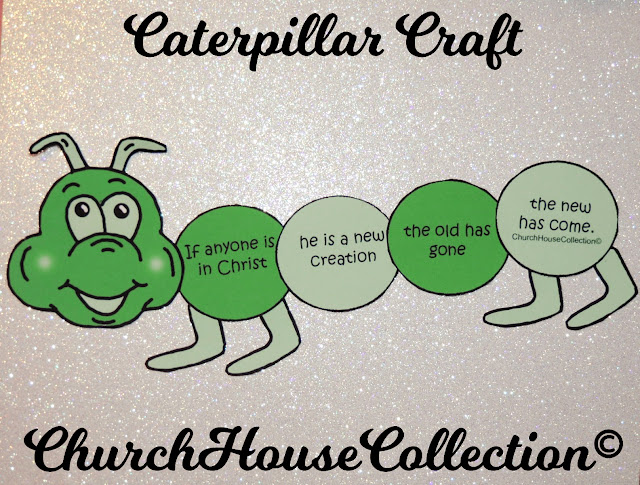 Caterpillar Craft For Sunday School Kids- 2 Corinthians 5:17