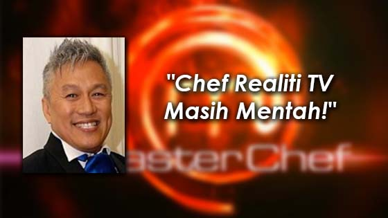 Komen Chef Wan Mengenai Chef Realiti TV