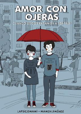LIBRO - Amor con ojeras Lapsicomami | Mamen Jiménez  Cuando de dos pasamos a ser tres (Lunwerg - 27 Septiembre 2016) Comprar en Amazon España
