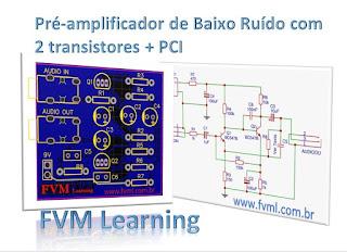 Pré-amplificador de Baixo Ruído com 2 transistores + PCI