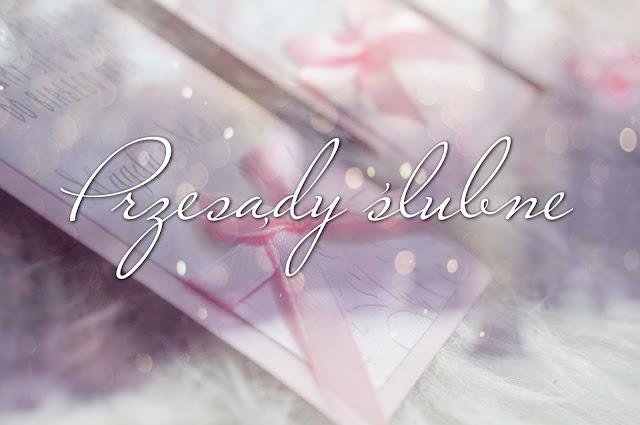 Ślub cz. 5 - Przesądy ślubne