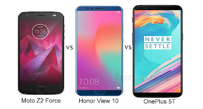 Moto Z2 Force vs Honor View 10 vs OnePlus 5T
