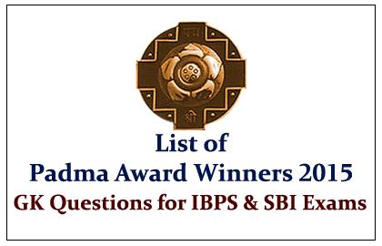 List of Padma Vibhushan and Padma Bhushan Award Winners 2015