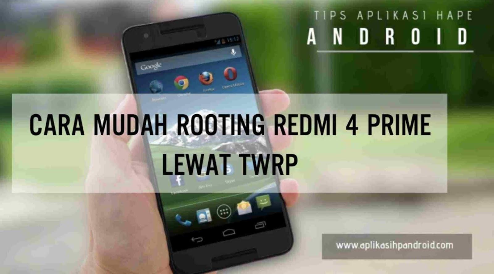 Cara Rooting Redmi 4 Prime lewat TWRP