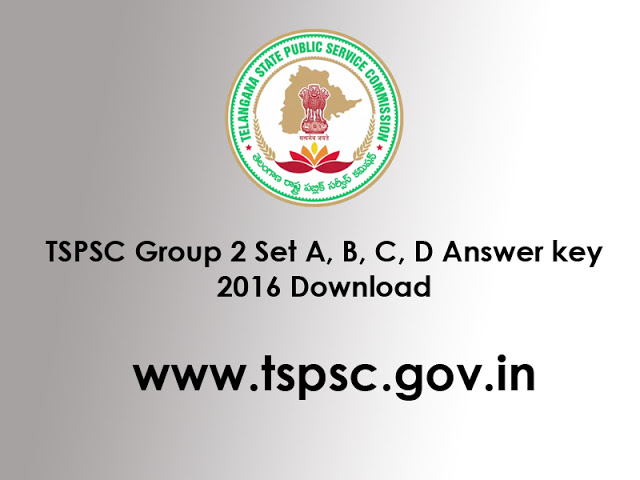Telangana TSPSC Group 2 Exam 2016 Answer Key Download Online at www.tspsc.gov.in