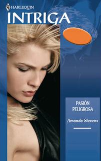 Amanda Stevens - Pasión Peligrosa