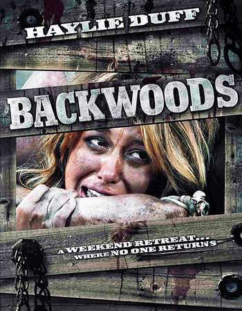 Poster Of Backwoods 2008 Dual Audio 300MB BRRip 576p Free Download Watch Online