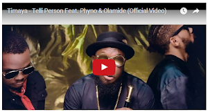 Timaya ft Phyno & Olamide – Telli Person (Video/Audio)