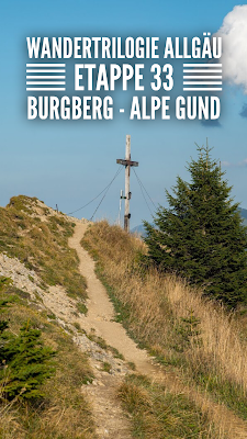 Wandertrilogie Allgäu Etappe 33 | Burgberg - Alpe Gund | Himmelsstürmer-Route | Wanderung im Allgäu | Nagelfluhkette
