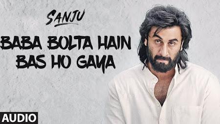 Baba Bolta Hain Bas Ho Gaya - Sanju (2018)