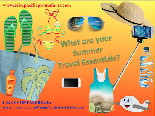 CebuPacific Travel Essentials for Summer