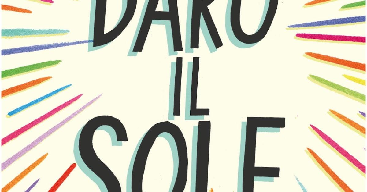 Un buon libro non finisce mai novit ti dar il sole di - Un giorno di sole gemelli diversi ...