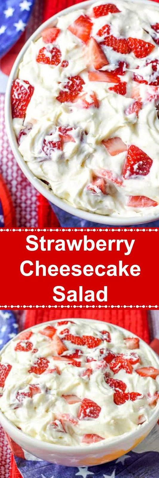 This Strawberry Cheesecake Salad is like a strawberry cheesecake in a bowl and makes a delicious and easy no bake dessert.