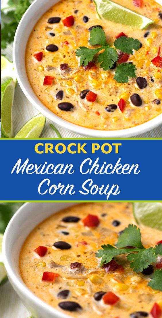 Crock Pot Mexican Corn Chicken Soup Recipes