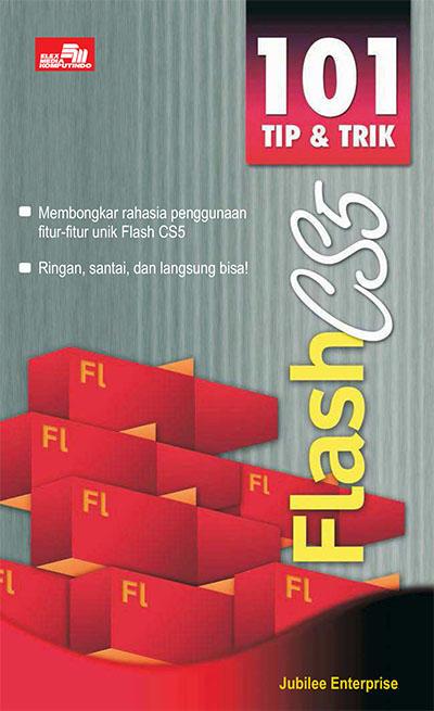 lebih dikenal sebagai software hebat yang dapat digunakan untuk menciptakan animasi Buku 101 Tip dan Trik Flash CS5 oleh Jubilee Enterprise PDF