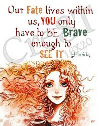 brave Movie Quotes