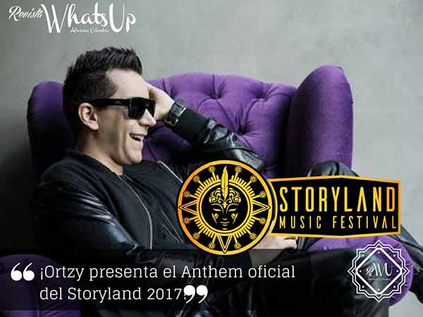 Ortzy-Anthem-oficial-Storyland-2017