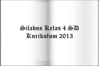 Silabus Tematik Kelas 4 SD Lengkap Kurikulum 2013