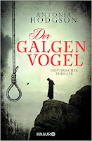 https://www.amazon.de/Galgenvogel-Historischer-Thriller-Antonia-Hodgson/dp/342665346X/ref=sr_1_1?ie=UTF8&qid=1466941928&sr=8-1&keywords=der+galgenvogel