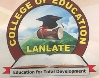 College of Education, Lanlate 2017/18 Post-UTME Screening Form Out